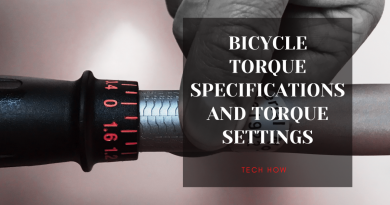 BICYCLE TORQUE SPECIFICATIONS AND TORQUE SETTINGS