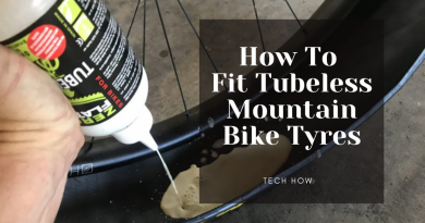 How To Fit Tubeless Mountain Bike Tyres